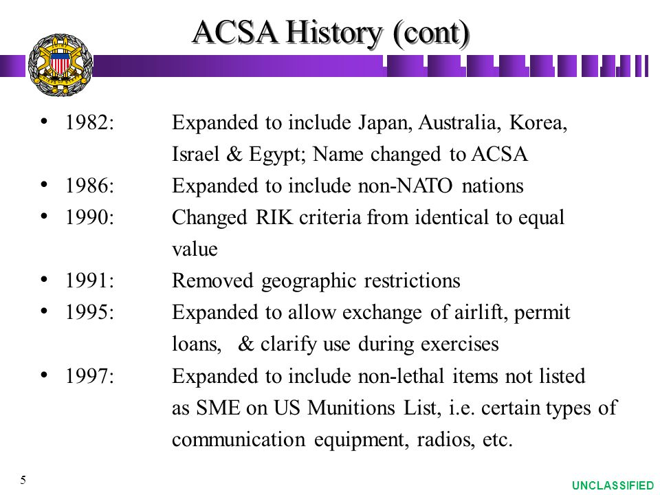 ACSA History (cont) 1982: Expanded to include Japan, Australia, Korea,