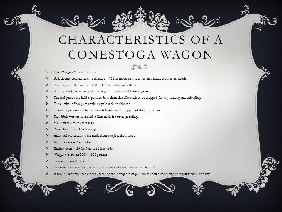 Characteristics of a Conestoga Wagon
