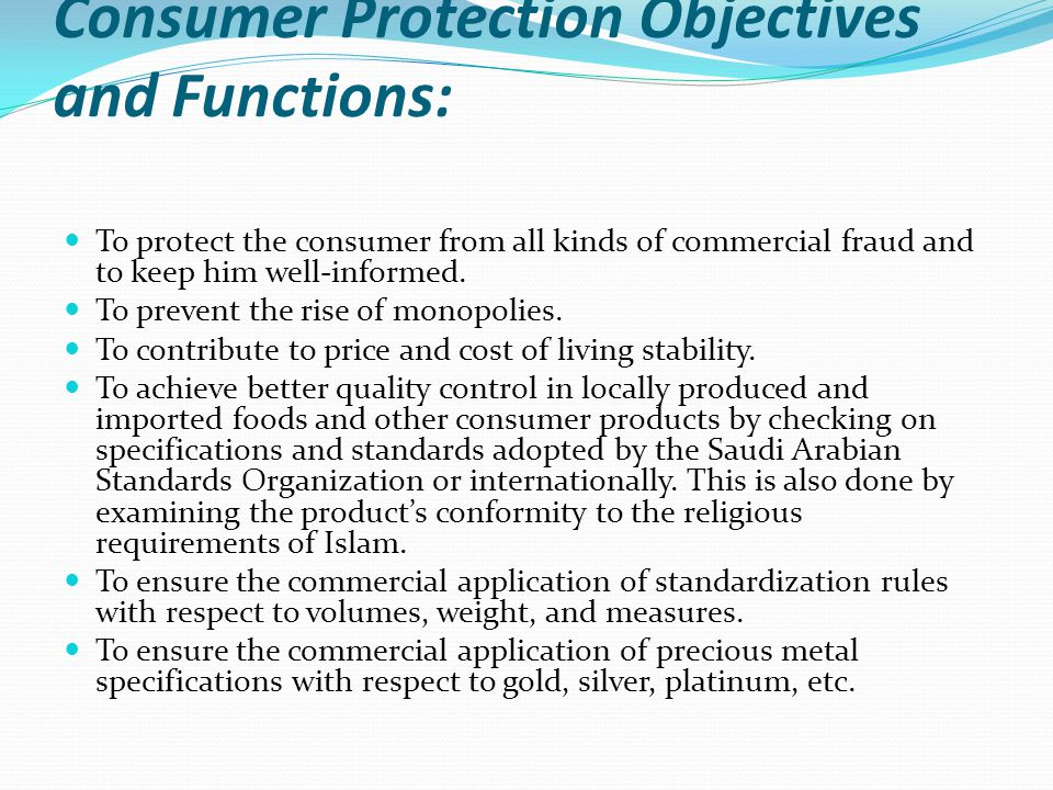 Consumer Protection Objectives and Functions: