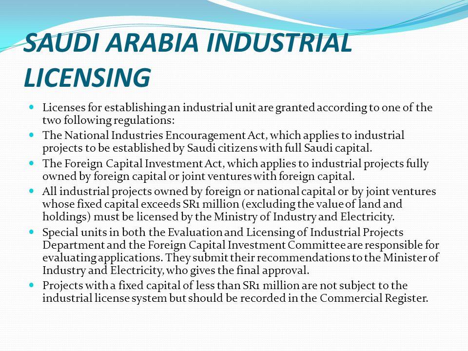SAUDI ARABIA INDUSTRIAL LICENSING