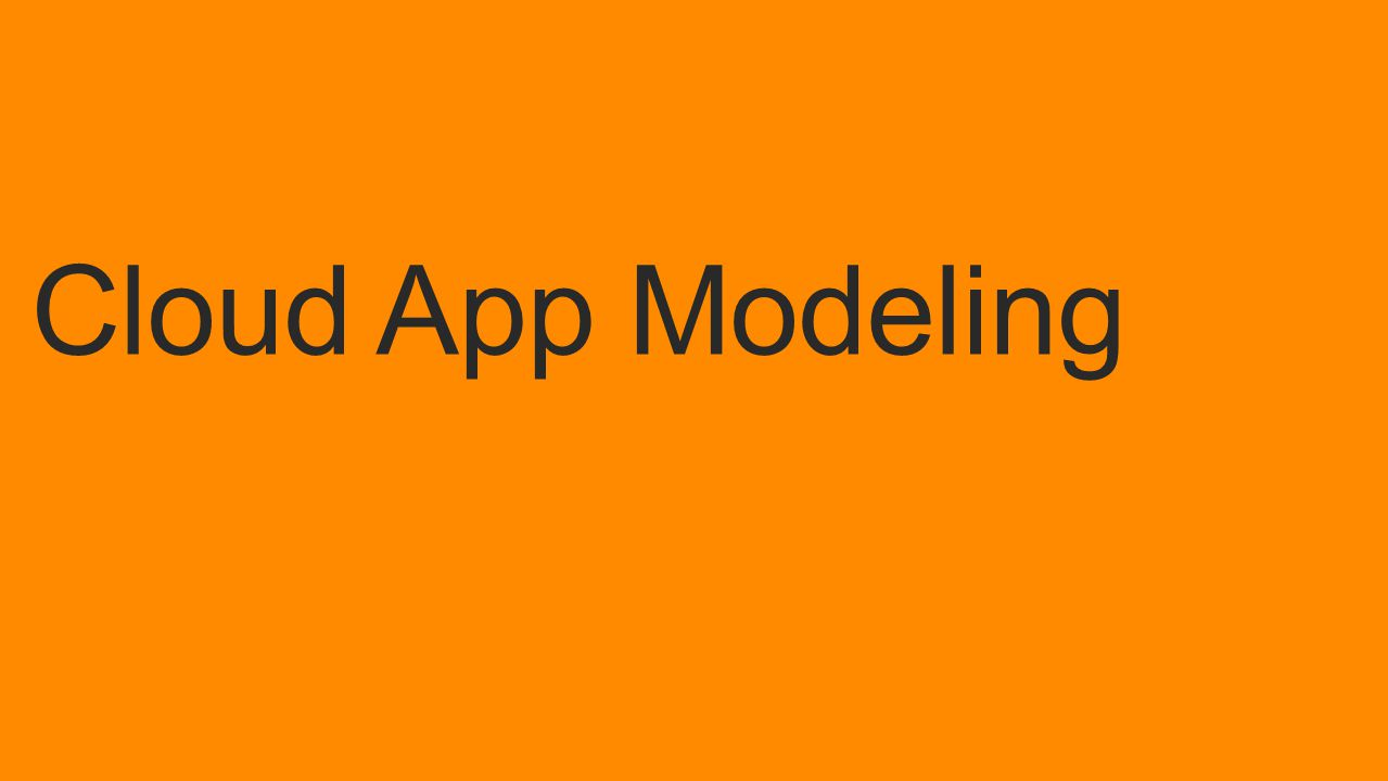 Cloud App Modeling
