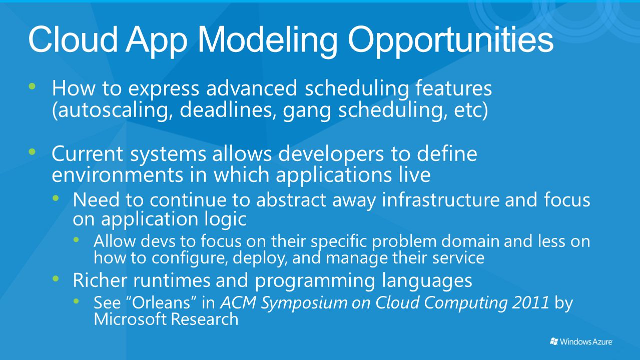 Cloud App Modeling Opportunities