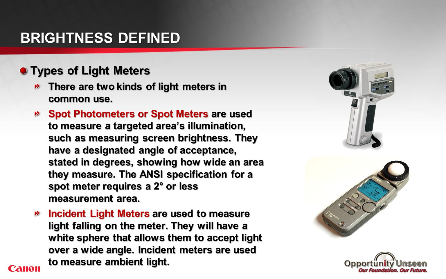 3 6 9 2 5 8 Brightness Defined 1 4 7 Measuring Projector Brightness