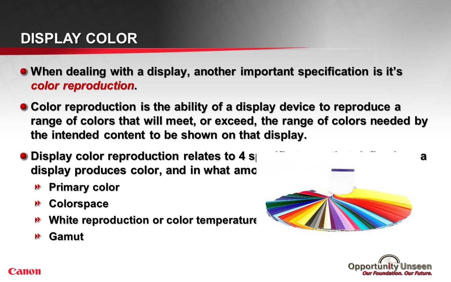 Display Color What is color Color is a perceived property of light.