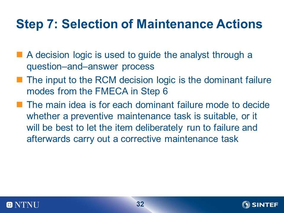 Step 7: Selection of Maintenance Actions