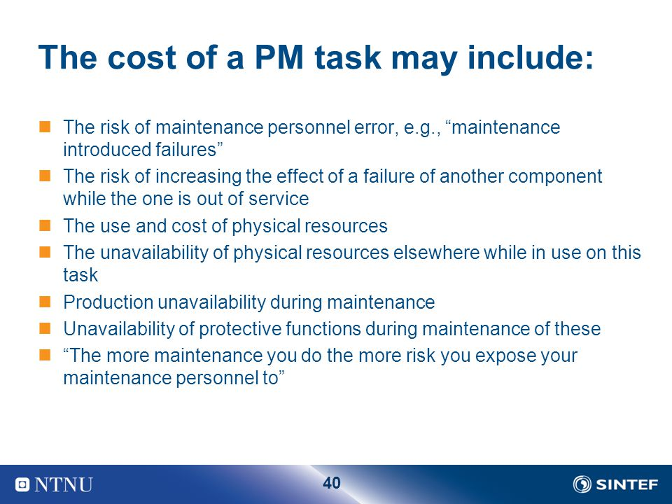 The cost of a PM task may include: