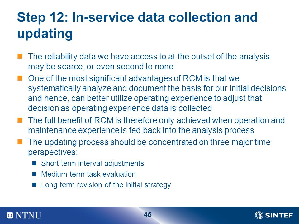 Step 12: In-service data collection and updating