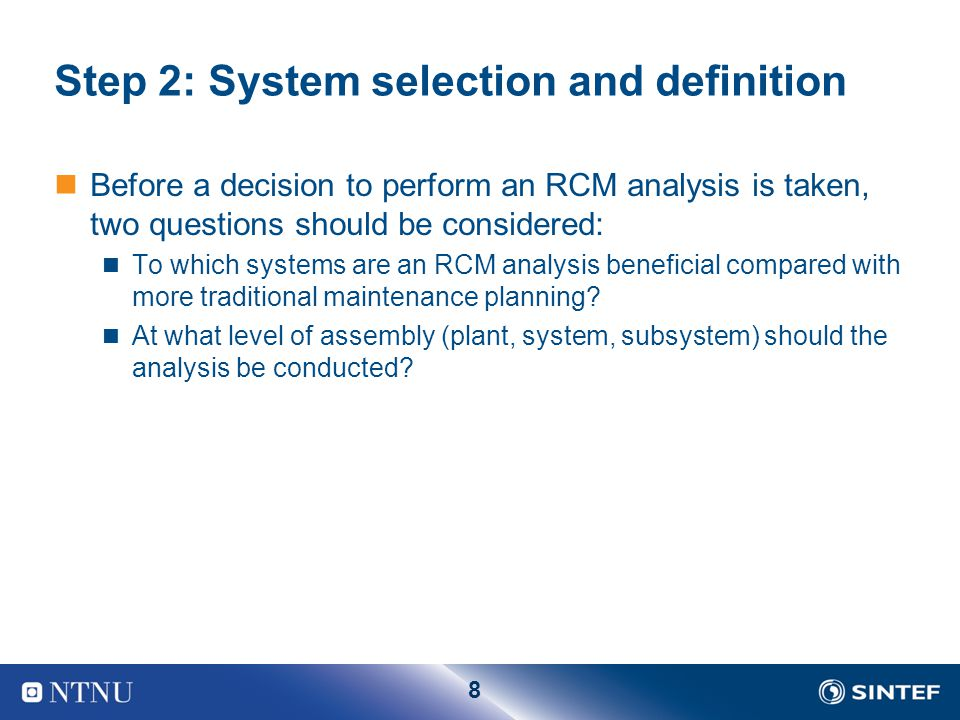 Step 2: System selection and definition