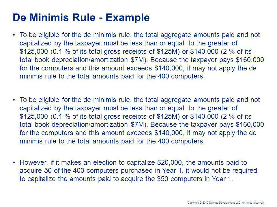 De Minimis Rule – Issues and Considerations