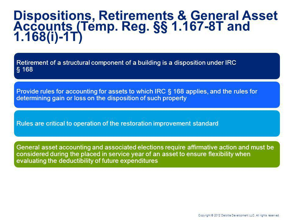 Dispositions and Retirements