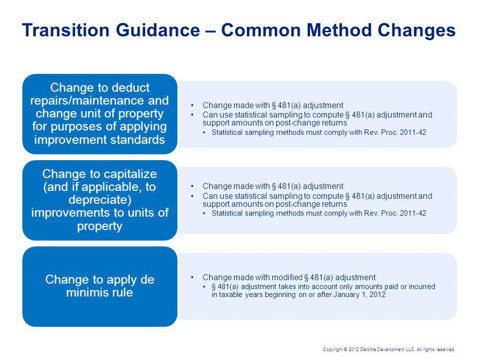 Transition Guidance – Common Method Changes