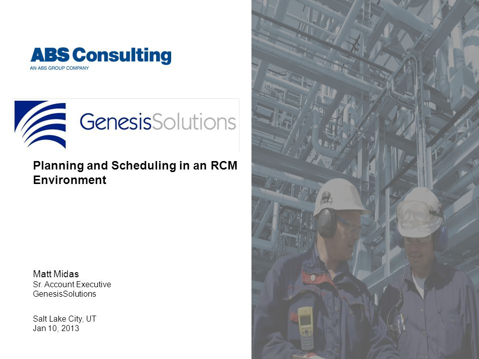 Planning and Scheduling in an RCM Environment