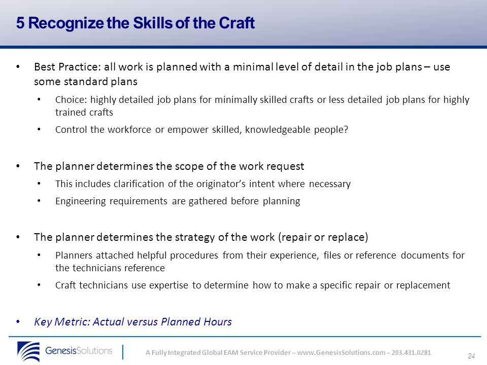5 Recognize the Skills of the Craft