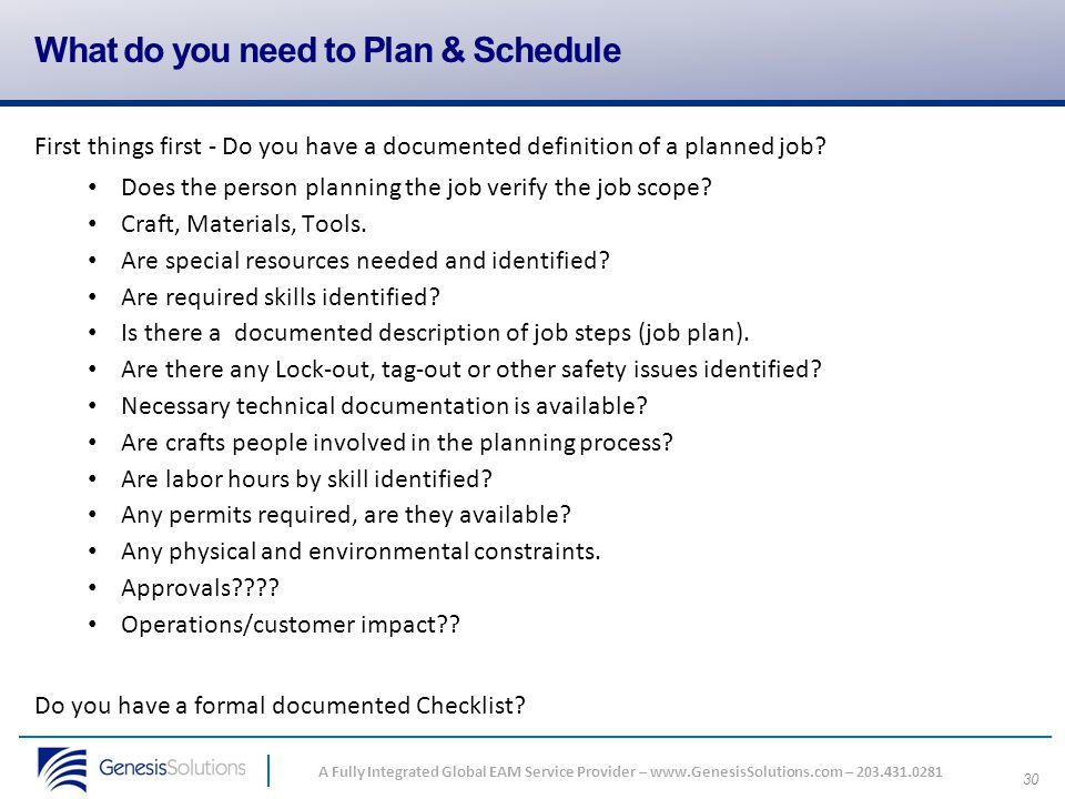 What do you need to Plan & Schedule