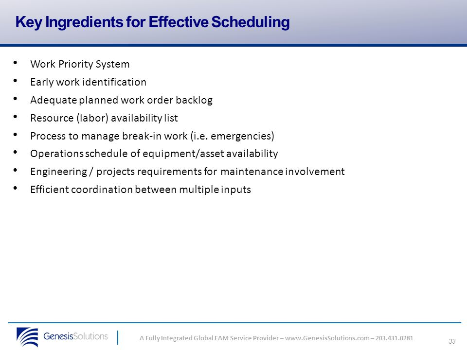 Key Ingredients for Effective Scheduling
