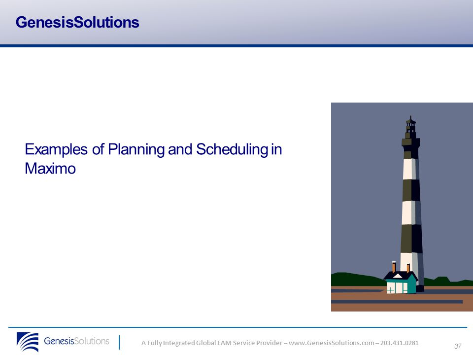 GenesisSolutions Examples of Planning and Scheduling in Maximo