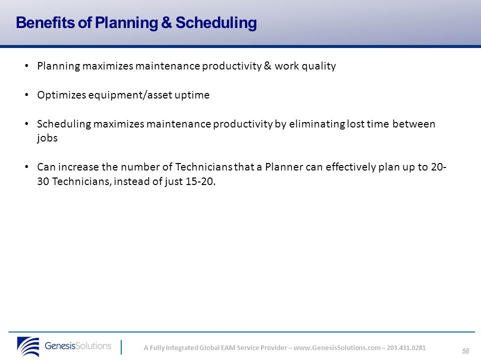 Benefits of Planning & Scheduling
