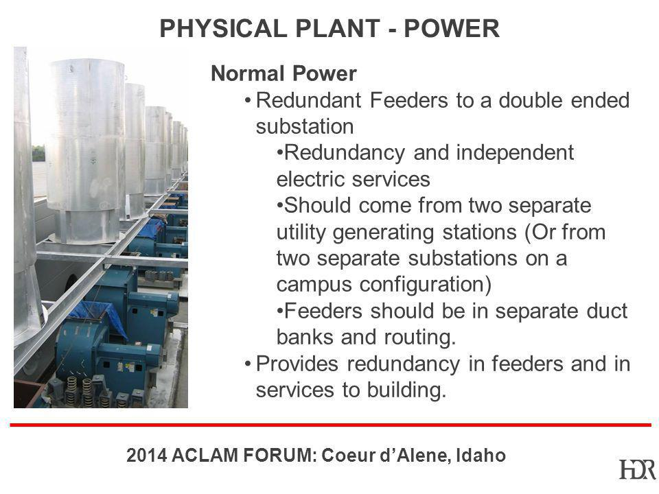 Physical Plant - Power Normal Power