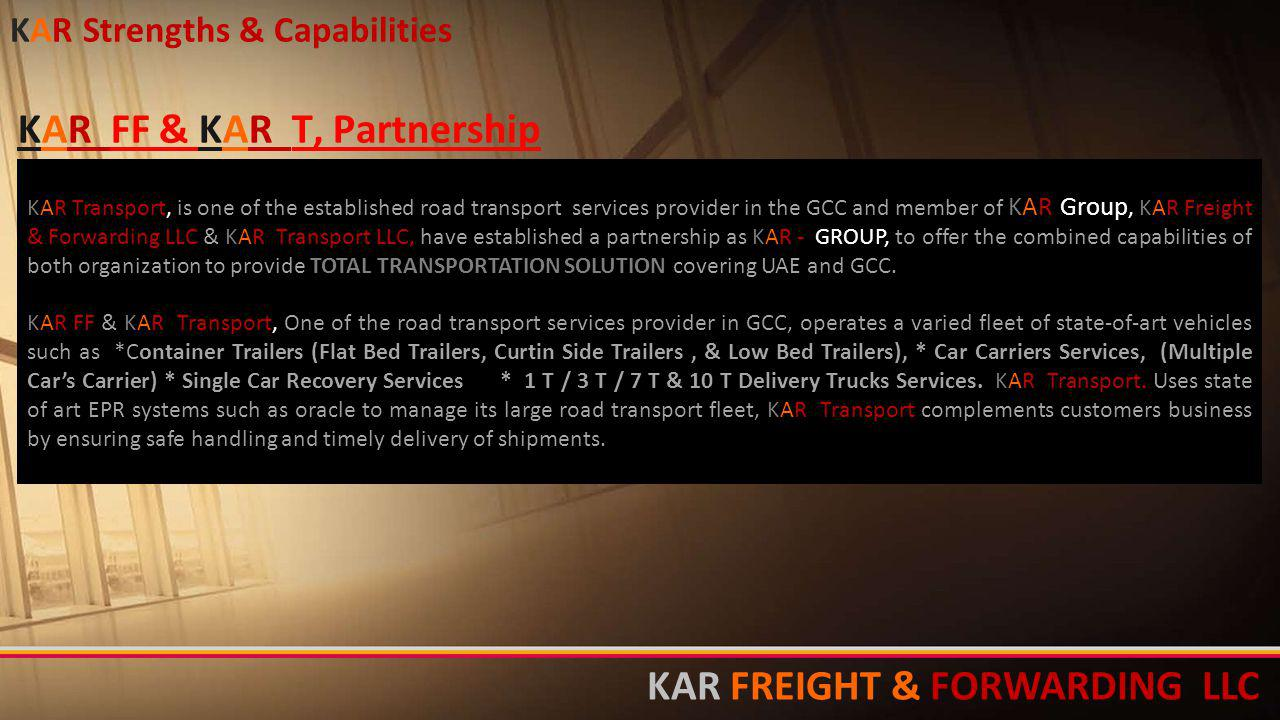 KAR FF & KAR T, Partnership