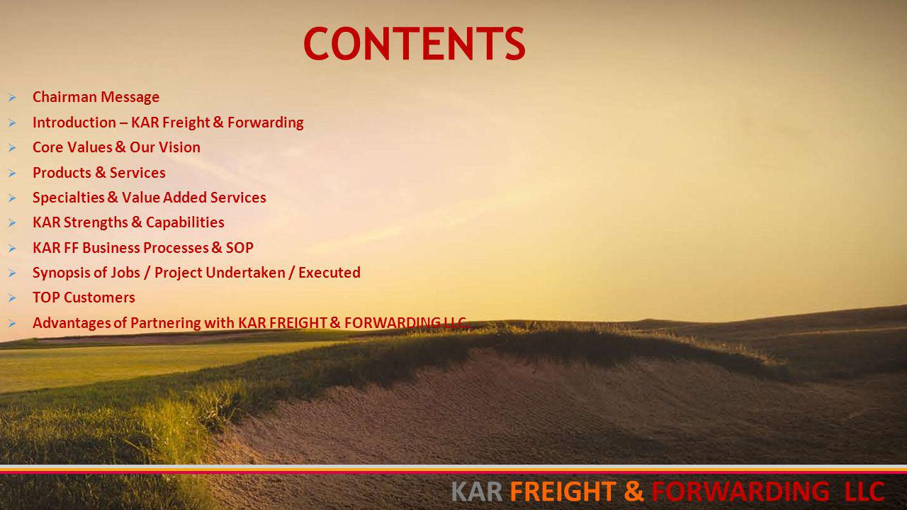 CONTENTS KAR FREIGHT & FORWARDING LLC Chairman Message