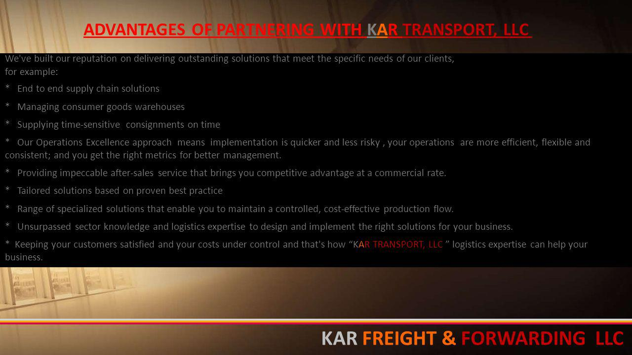 ADVANTAGES OF PARTNERING WITH KAR TRANSPORT, LLC