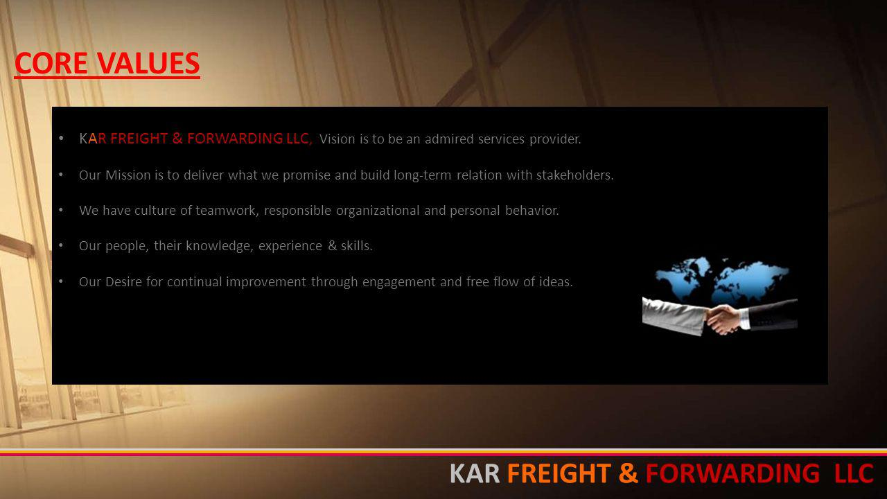 CORE VALUES KAR FREIGHT & FORWARDING LLC