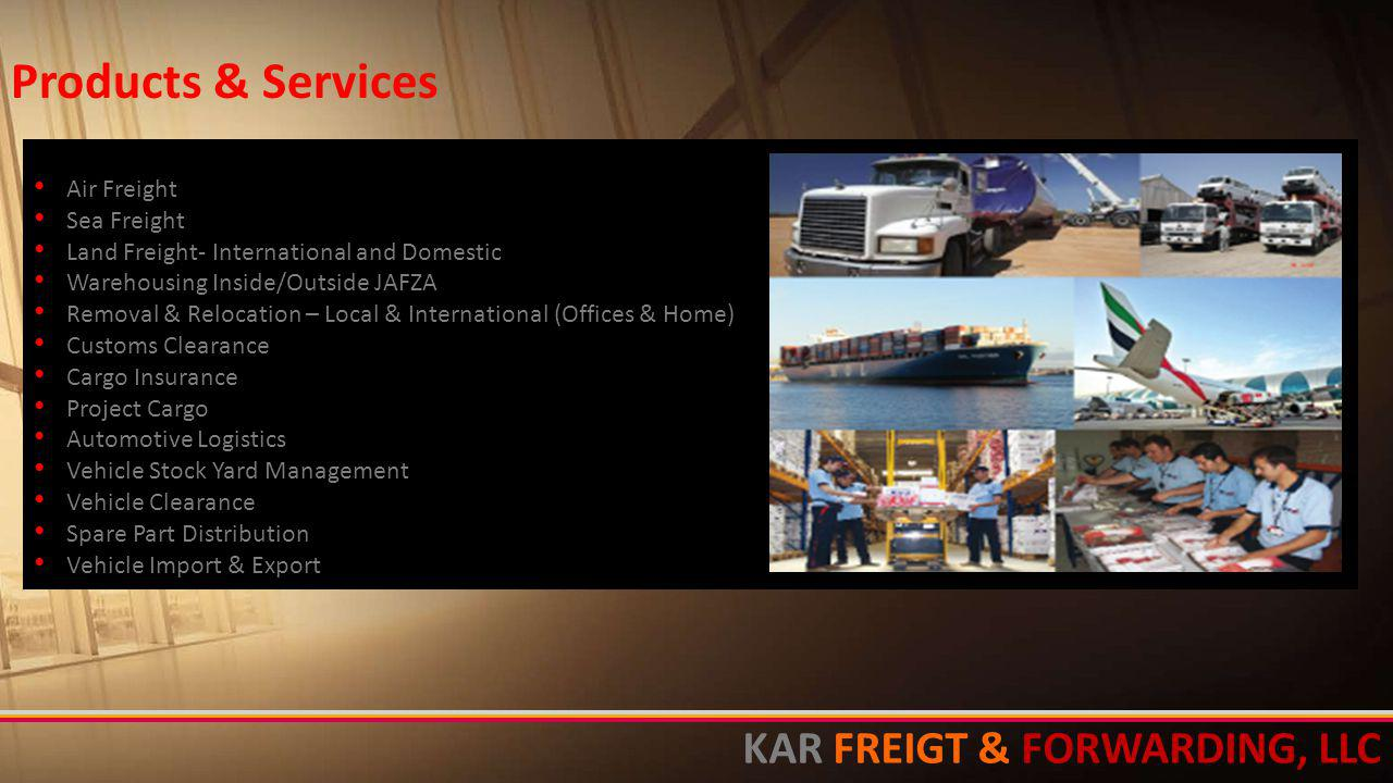 Products & Services KAR FREIGT & FORWARDING, LLC Air Freight