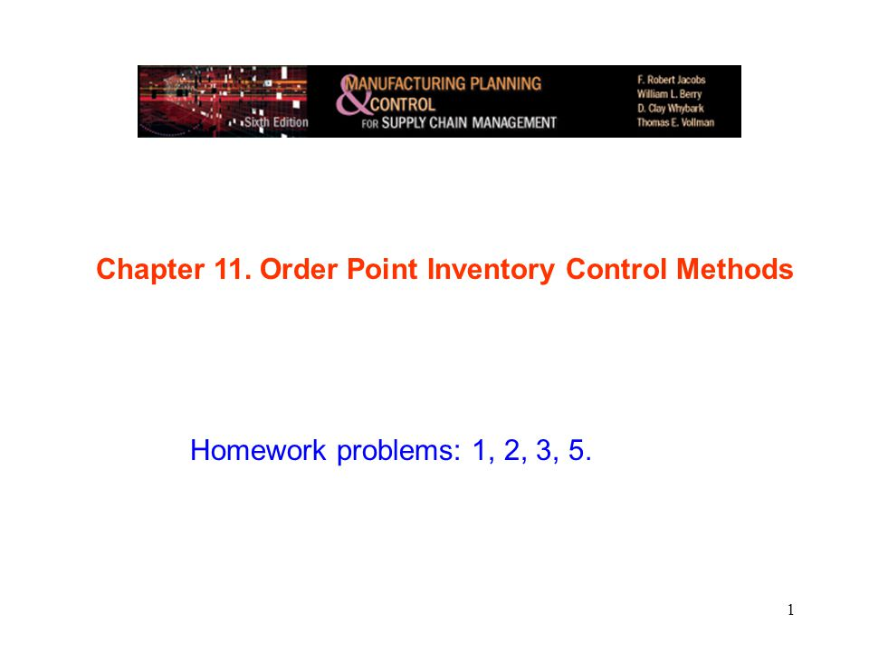 Chapter 11. Order Point Inventory Control Methods