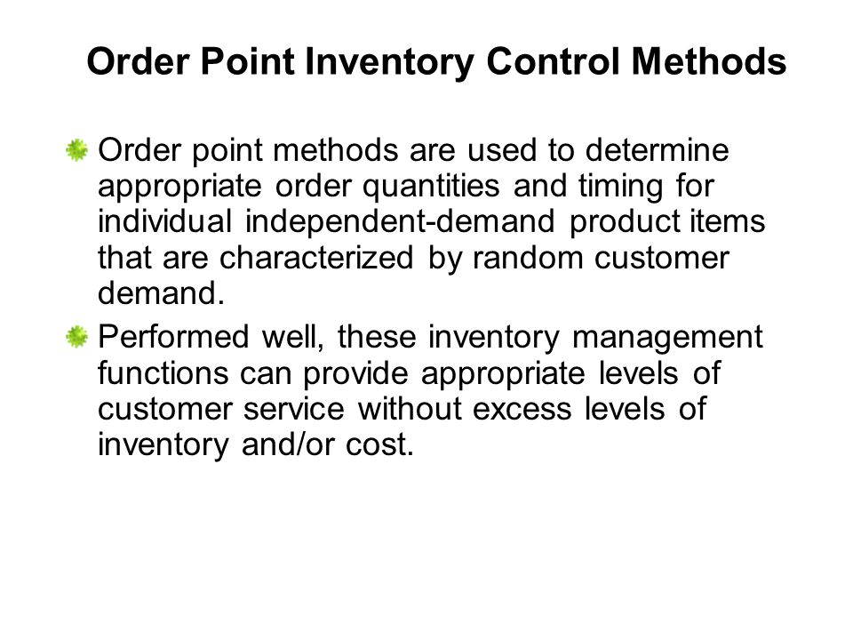 Order Point Inventory Control Methods