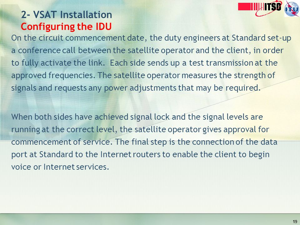 2- VSAT Installation Configuring the IDU