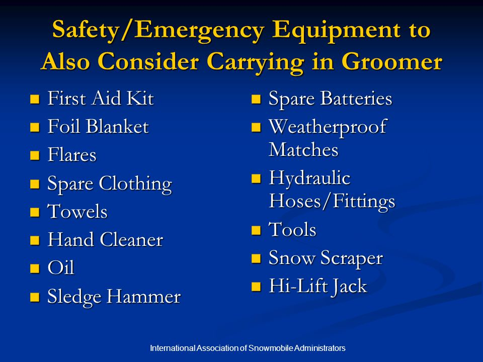 Safety/Emergency Equipment to Also Consider Carrying in Groomer
