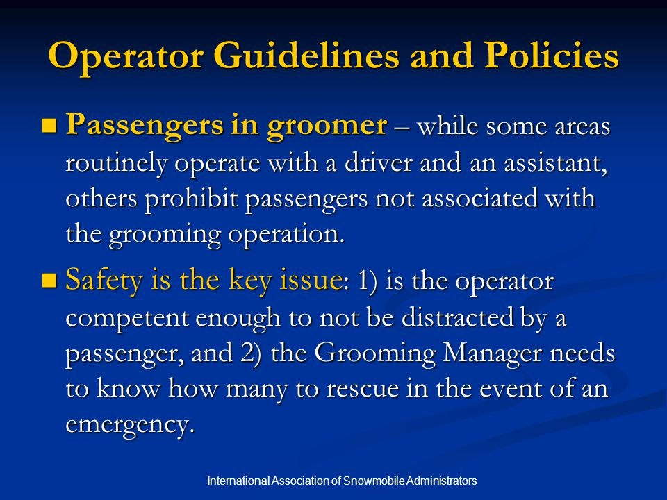 Operator Guidelines and Policies