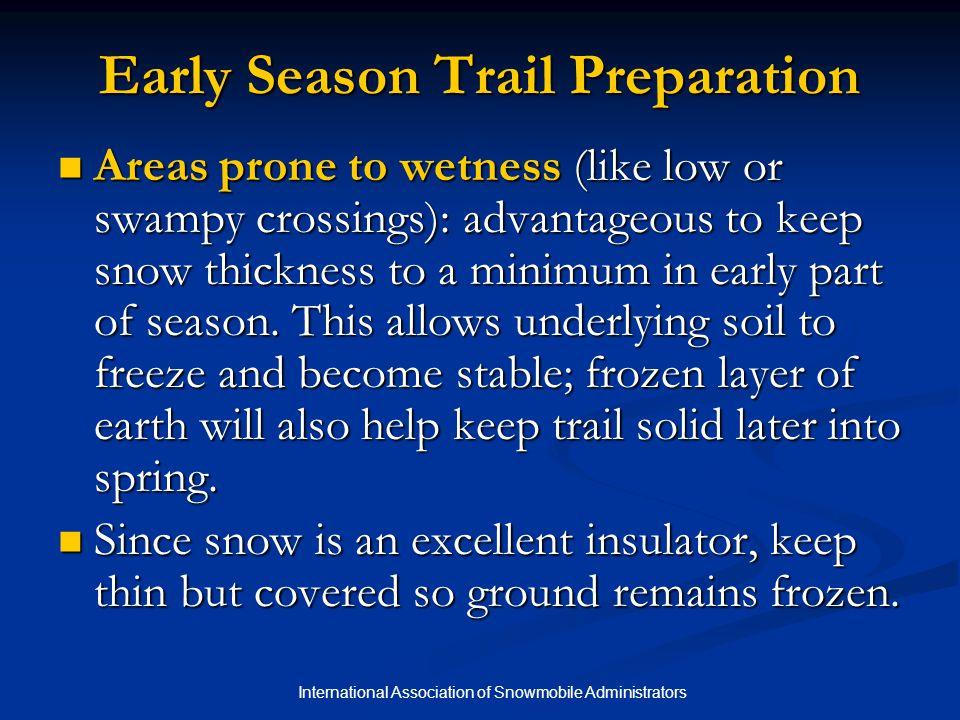 Early Season Trail Preparation