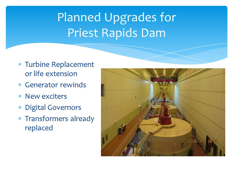 Planned Upgrades for Priest Rapids Dam
