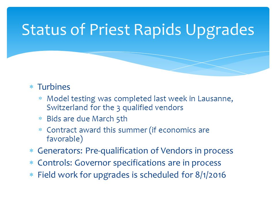 Status of Priest Rapids Upgrades