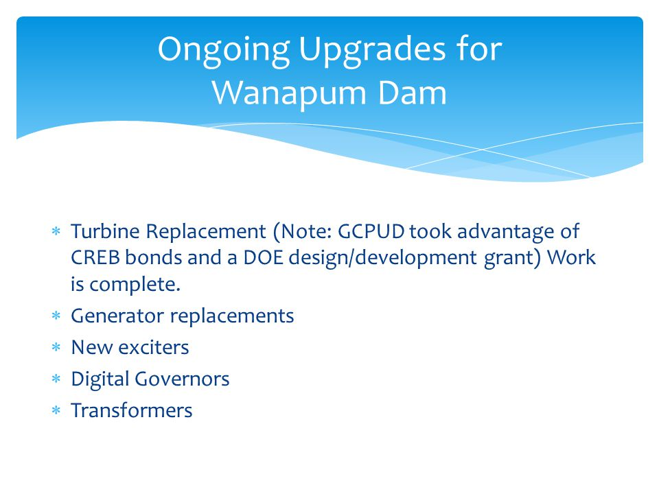Ongoing Upgrades for Wanapum Dam