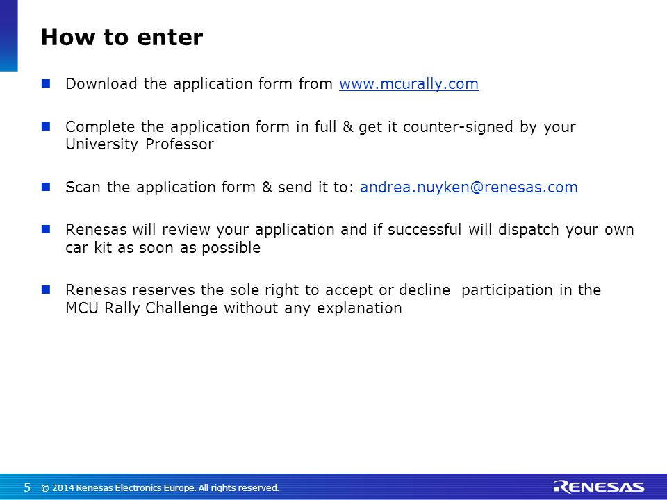 How to enter Download the application form from www.mcurally.com