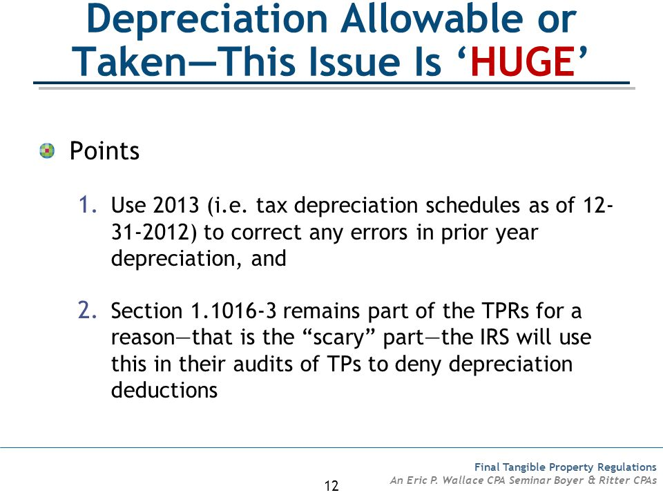 Depreciation Allowable or Taken—This Issue Is 'HUGE'