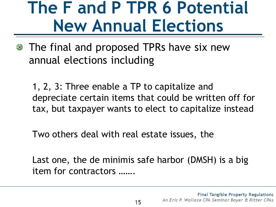 The F and P TPR 6 Potential New Annual Elections