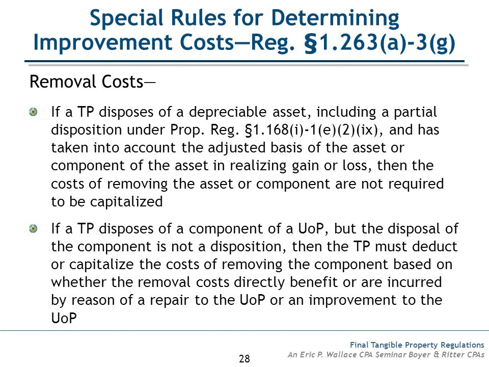 Special Rules for Determining Improvement Costs—Reg. §1.263(a)-3(g)