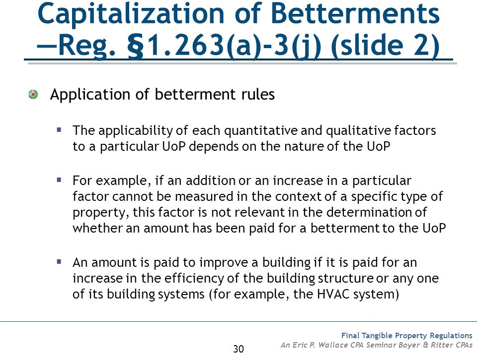 Capitalization of Betterments —Reg. §1.263(a)-3(j) (slide 2)