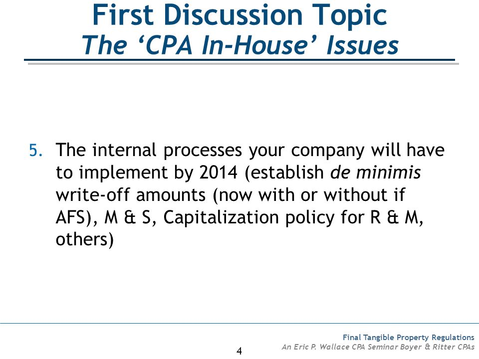First Discussion Topic The 'CPA In-House' Issues