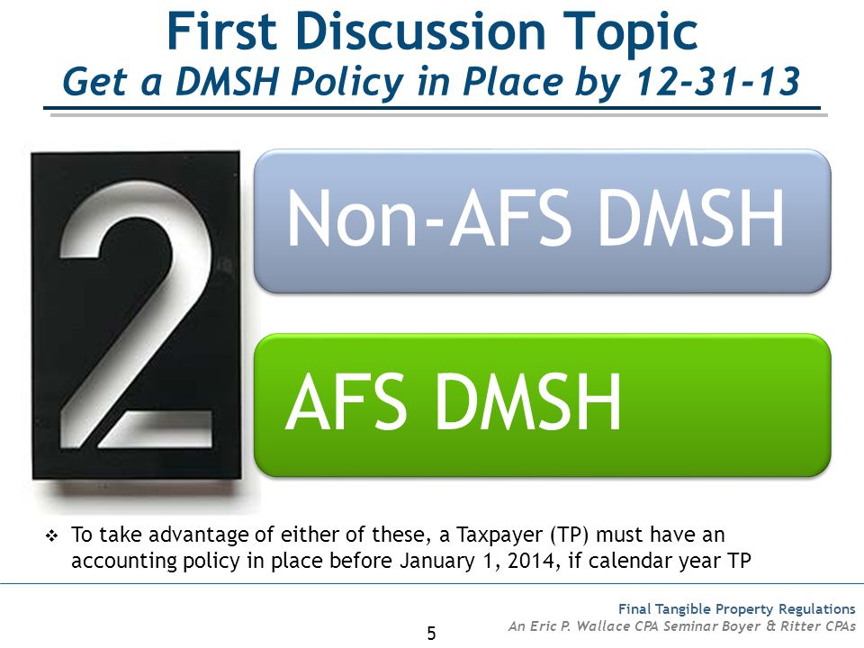 First Discussion Topic Get a DMSH Policy in Place by 12-31-13