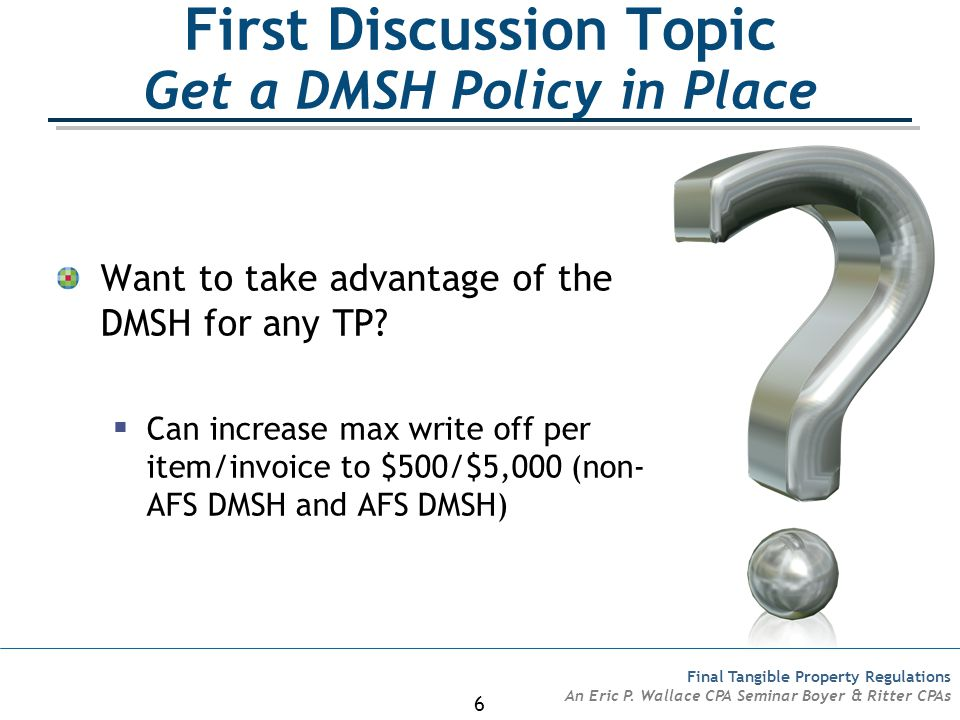 First Discussion Topic Get a DMSH Policy in Place