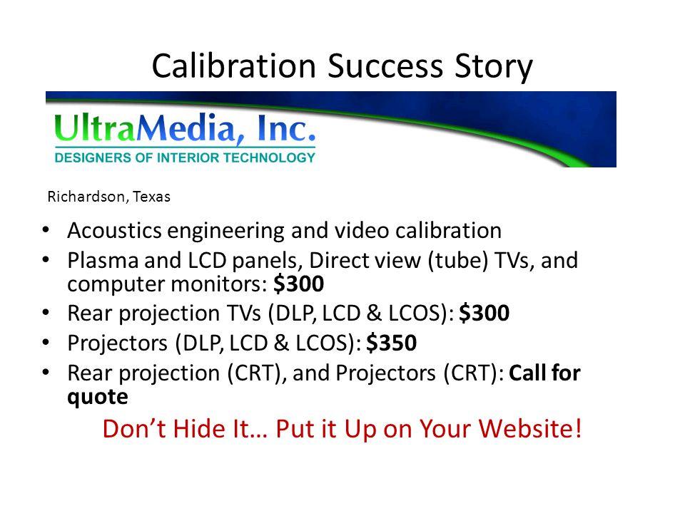 Calibration Success Story