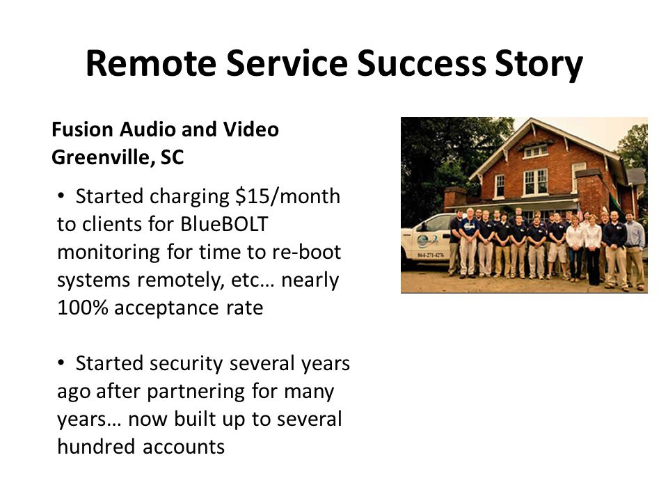 Remote Service Success Story