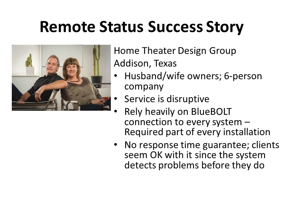 Remote Status Success Story