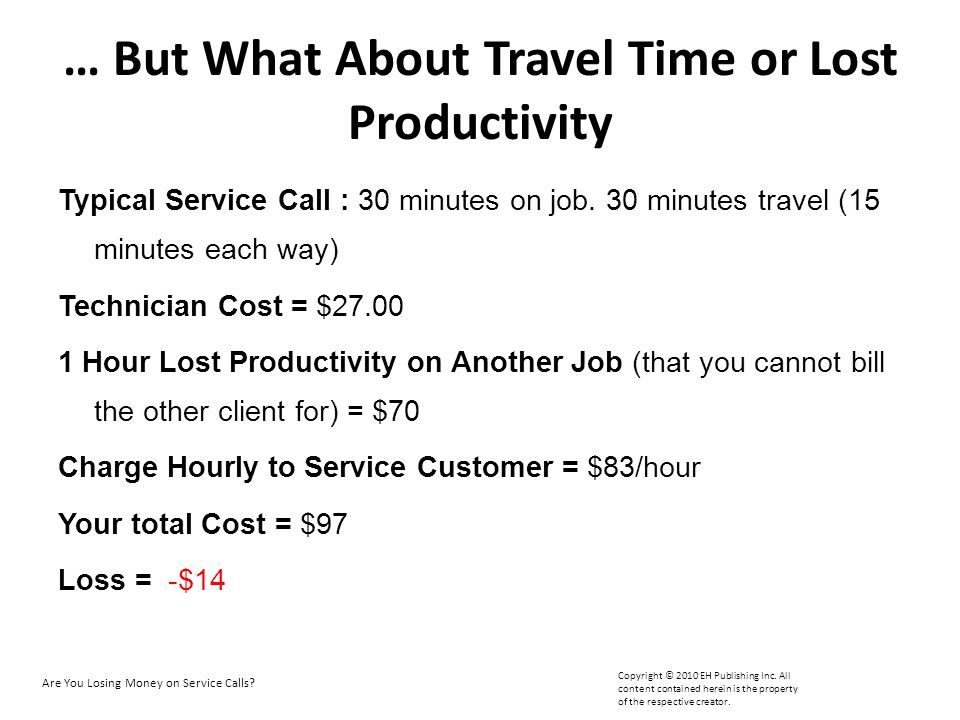… But What About Travel Time or Lost Productivity