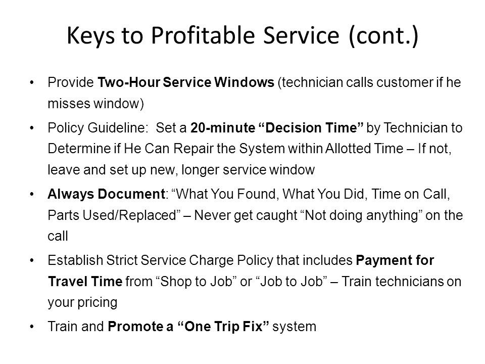 Keys to Profitable Service (cont.)