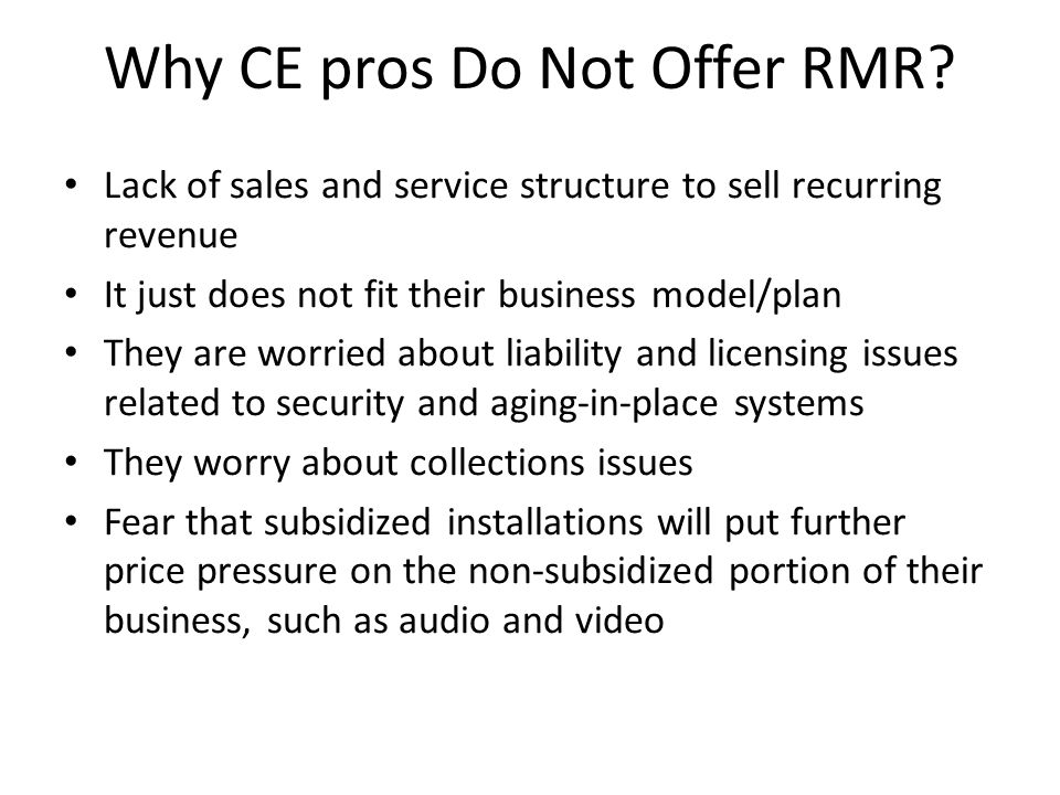 Why CE pros Do Not Offer RMR
